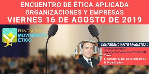 Encuentro de Ética Aplicada en las Organizaciones y Empresas