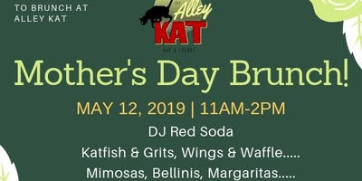 Mother's Day Brunch @Alley Kat with DJ Red Soda