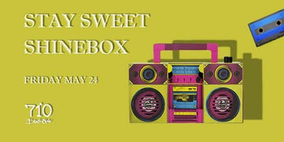 Stay Sweet | ShineBox - (80's vs 90's Party)