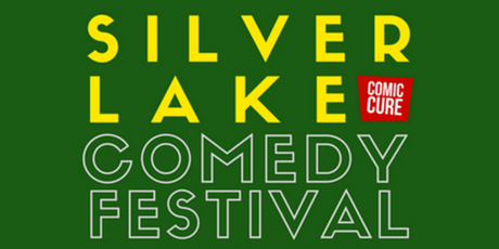 2019 Silver Lake Comedy Festival  tickets