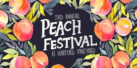 Harford Vineyard's 3rd Annual Peach Festival tickets