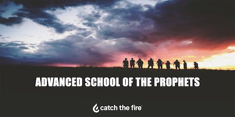 Advanced School of the Prophets tickets