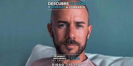 Diego Dreyfus - Descubre TU DON - Los Angeles, CA tickets