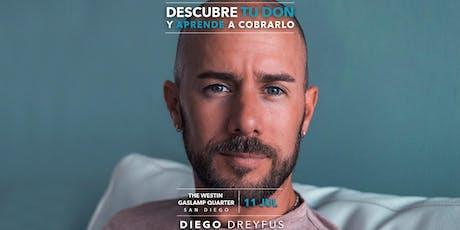 Diego Dreyfus - Descubre TU DON - San Diego, CA boletos