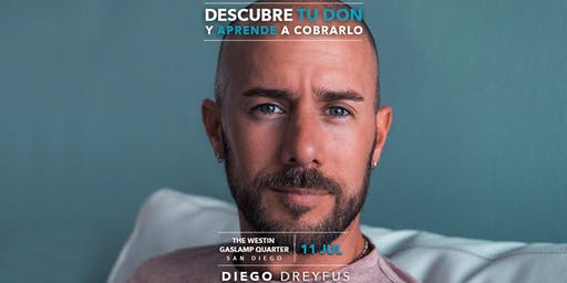 Diego Dreyfus - Descubre TU DON - San Diego, CA