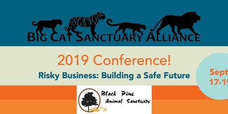2019 Big Cat Sanctuary Alliance Conference tickets
