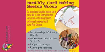 Monthly Card Making Meetup