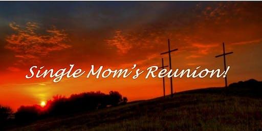 2019 Single Mom's Reunion