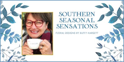 Buffy Hargett, Floral Designer - Southern Seasonal Sensations