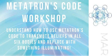 Metatron's Code Workshop with Marie Martin- Saturday July 27, 2019 tickets