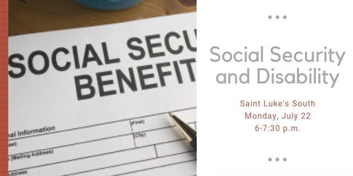 SOCIAL SECURITY DISABILITY-SAINT LUKE'S SOUTH