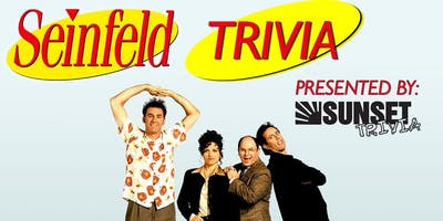 Seinfeld Trivia Night! (Encinitas)