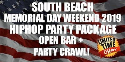 MEMORIAL DAY WEEKEND HIPHOP CLUB PACKAGE OPEN BAR PARTY CRAWL SOUTH BEACH MEMORIAL DAY WEEKEND