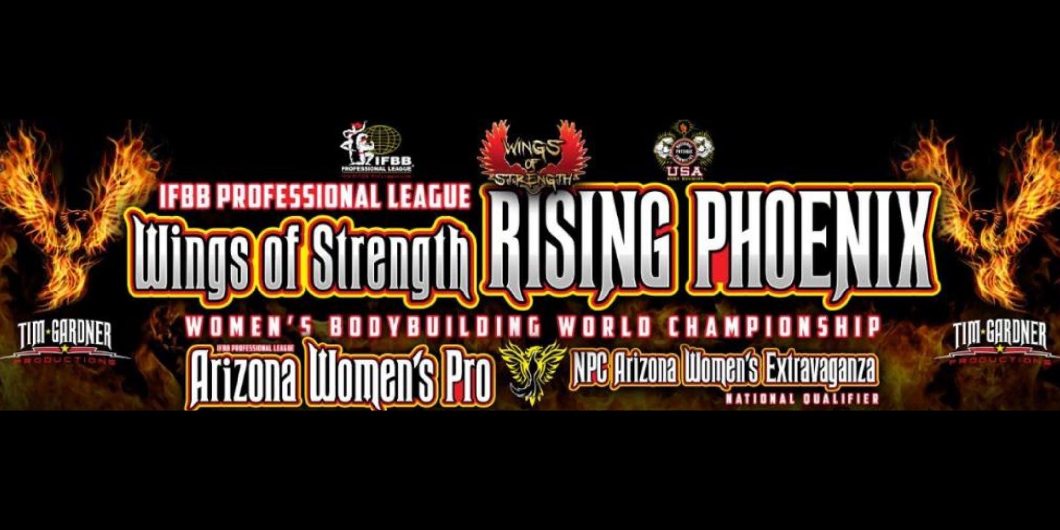 Rising Phoenix Women's World Bodybuilding Championship & Arizona Women's Pro-Am