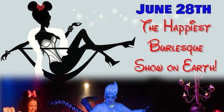 The Happiest Burlesque Show on Earth tickets