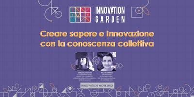 Creare sapere e innovazione con la conoscenza collettiva