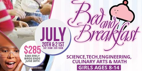 Bakeology, Bed, And Breakfast S.T.E.A.M Retreat for Kids  tickets