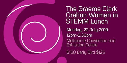 2019 Graeme Clark Oration - Women in STEMM Lunch