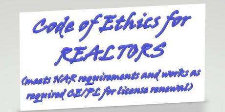 Code of Ethics for REALTORS tickets