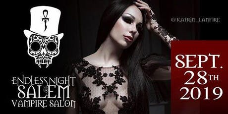 Endless Night: Salem Vampire Salon - September 2019 tickets