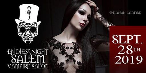 Endless Night: Salem Vampire Salon - September 2019