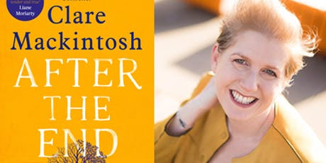 AN EVENING WITH CLARE MACKINTOSH - AFTER THE END tickets