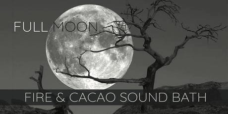 Full Hunter's Moon ~ Cacao & Fire Ceremony Sound Bath tickets