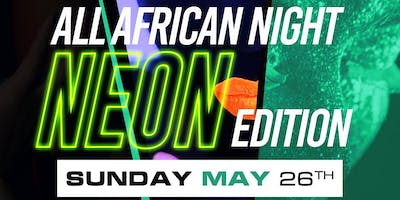 ALL AFRICAN NEON EDITION