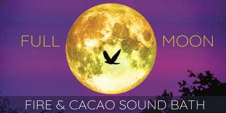 Full Beaver Moon ~ Cacao & Fire Ceremony Sound Bath tickets