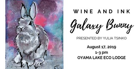 Wine and Ink: Galaxy Bunny  tickets