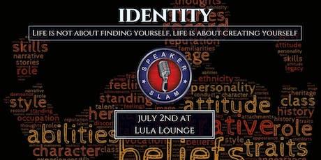 Speaker Slam: Identity tickets