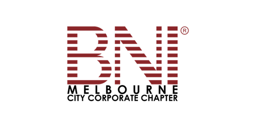 AUGUST 2019 BNI Melbourne City Corporate Chapter Business Networking Event
