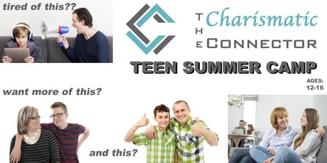 TEEN Charismatic Connector - 3-day Summer Camp tickets