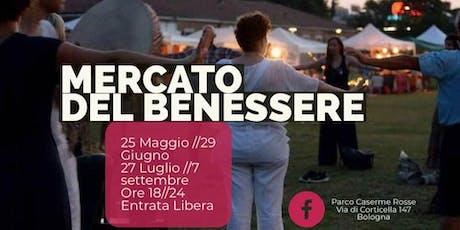 MERCATO DEL BENESSERE  biglietti