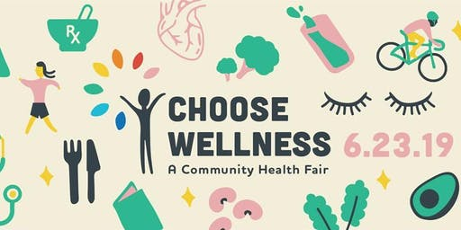 Choose Wellness Community Health Fair