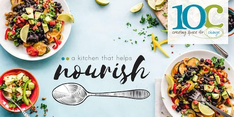 Exclusive preview and fundraiser for Nourish by 10C, a Kitchen that Helps tickets