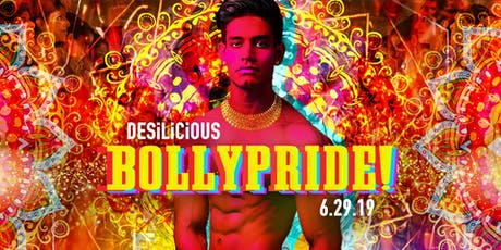 Desilicious BollyPride!  An LGBTQI Bollywood World Pride Dance Party tickets