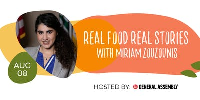 Real Food Real Stories (with Miriam Zouzounis)