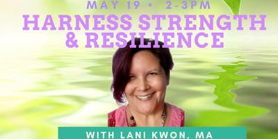 True Grit: Harnessing the Strength and Resilience to Become Your Best Self with Lani Kwon, MA