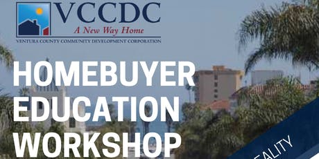 VCCDC & Ventura Housing Authority - Homebuyer Education Workshop August 2019 tickets
