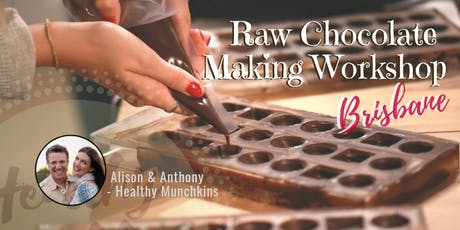 Raw Chocolate Making - DIY Workshop - Brisbane tickets