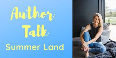Author Talk: Summer Land