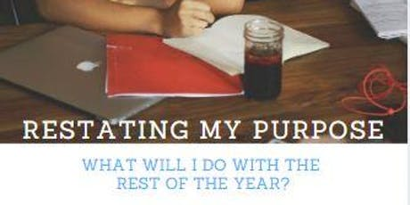 Restating My Purpose - Mid-Year Purpose Check tickets