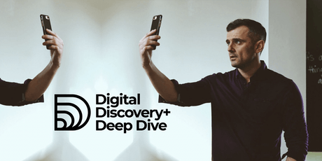 VaynerX's Digital Discovery+ Deep Dive - London tickets