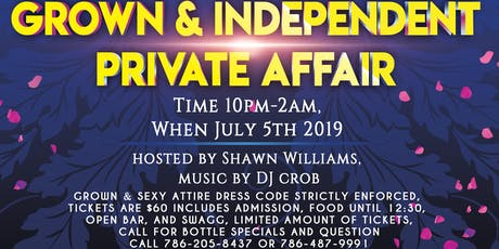 Grown and Independent Private Affair tickets