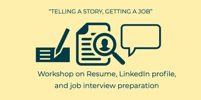 Workshop on Resume writing, LinedIn, and job interview preparation.