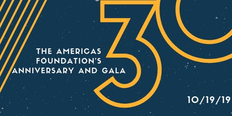 The Americas Foundation 30th Anniversary Dinner and Gala tickets