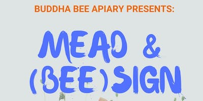 Mead & (Bee)sign