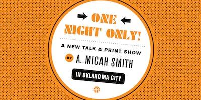 A. Micah Smith & Poster Show