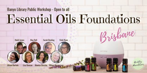 Essential Oils Foundations Class - Banyo Library - Oct.